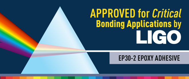 Master Bond EP30-2 Is LIGO Qualified