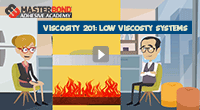 Learn more about low viscosity adhesive systems